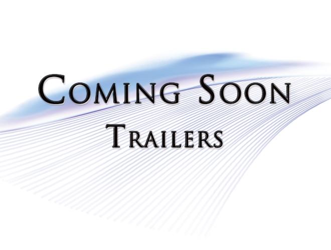 Coming Soon - Trailers