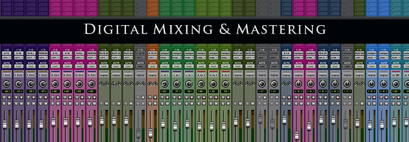 Digital Mixing & Mastering