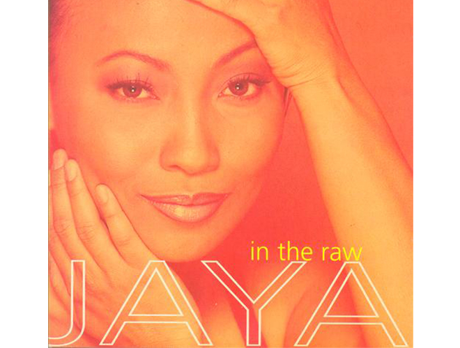 Jaya - In The Raw
