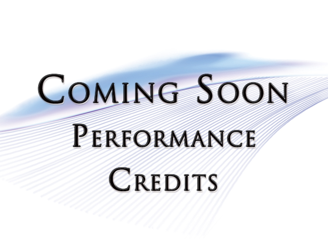 Coming Soon - Performance Credits