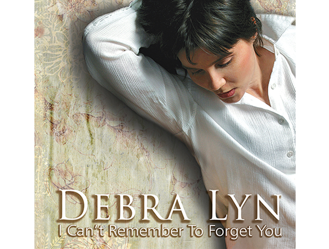 Debra Lyn: I Can't Remember To Forget You - Music Productions