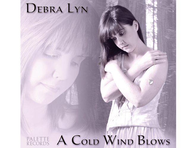 Debra Lyn: A Cold Wind Blows - Music Productions